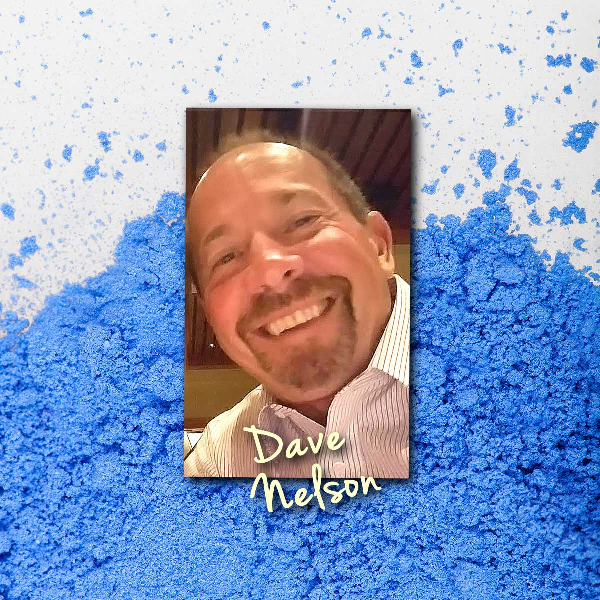 Dave Nelson's Tampa Bay Powder Coating - Dave Nelson - Owner